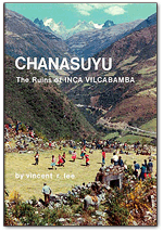 Chanasuyu: The Ruins of Inca Vilcabamba