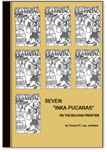 Seven Inca Pucaras on the Bolivian Frontier