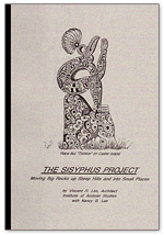 THE SISYPHUS PROJECT: Moving Big Rocks Up Steep Hills and Into Small Places