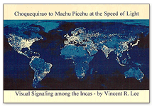Choquequirao to Machu Picchu at the Speed of Light: Visual Signaling Among the Incas