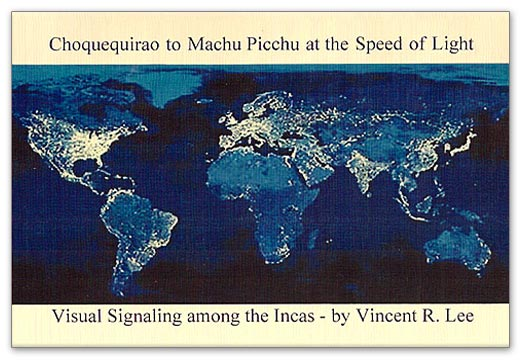 Choquequirao to Machu Picchu at the Speed of Light
