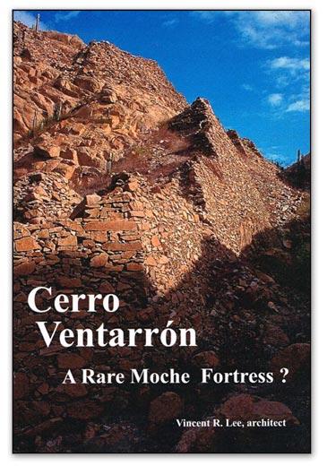 Cerro Ventarrón, a Rare Moche Fortress?