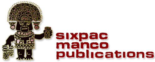 Vincent R. Lee, Sixpac Manco Publications