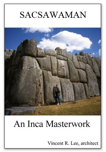 Sacsawaman, An Inca Masterwork
